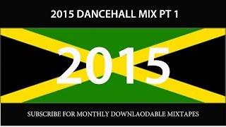 2015 DANCEHALL MIX PT 1 (VYBZ KARTEL ALKALINE MOVADO BEENIE KONSHENS I OCTANE)