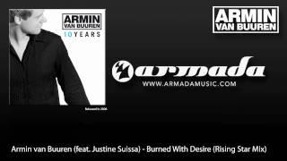 Armin van Buuren (feat. Justine Suissa) - Burned With Desire (Rising Star Mix)