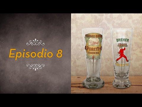 I bicchieri da birra - ANTICHE BIRRERIE ITALIANE