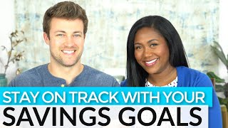 8 Money Tips to Help You Stay on Track with Your Savings Goals