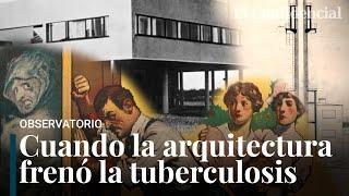¿Casas y escuelas anticovid? El ejemplo de cómo la arquitectura moderna frenó la tuberculosis
