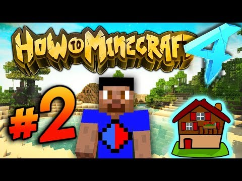 BUILDING MY HOUSE - HOW TO MINECRAFT S4 #2
