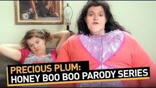 Precious Plum: Honey Boo Boo Parody Series