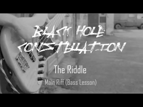 """Black Hole Constellation - Black Hole Constellation - The Riddle """"Main Riff"""" [Bass Lesson]"""
