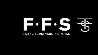 FFS (Franz Ferdinand Sparks) - Johnny Delusional (subtitulada)