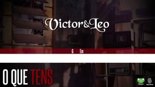 """O Que Tens"" - Victor & Leo"
