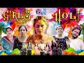 Every Girl on Holi Ever || HAPPY HOLI || Swara