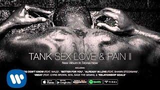 Tank   I Love Ya (feat. Yo Gotti) [Official Audio]
