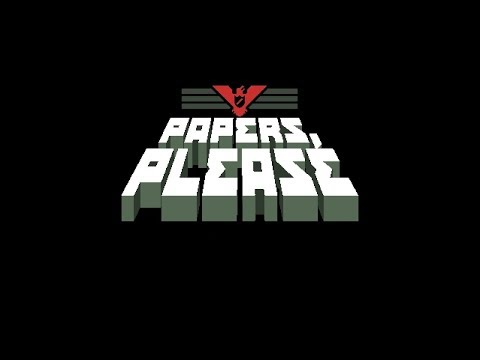 Twitch Livestream    Papers, Please Full Second Playthrough [PC]
