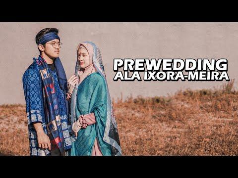 PREWEDDING ala Ixora Meira #2019amin