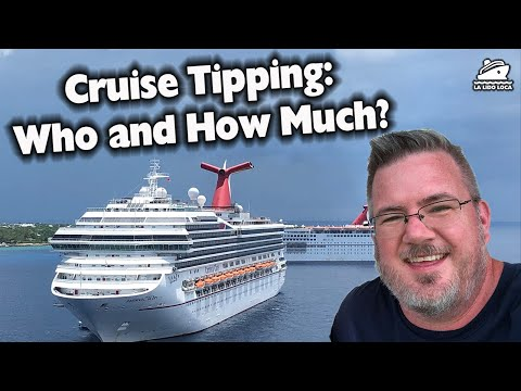 Cruise Tipping Guide - Who and How Much?