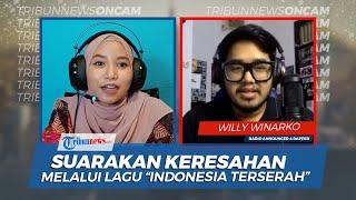 Willy Winarko Rapper The Rap Up Indonesia, Menyuarakan Keresahan Melalui Lagu Rap Indonesia Terserah