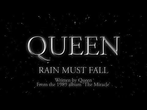 Queen - Rain Must Fall - (Official Lyric Video)