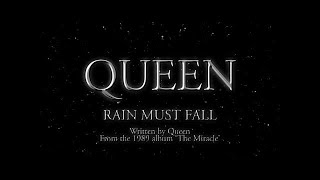 Queen   Rain Must Fall