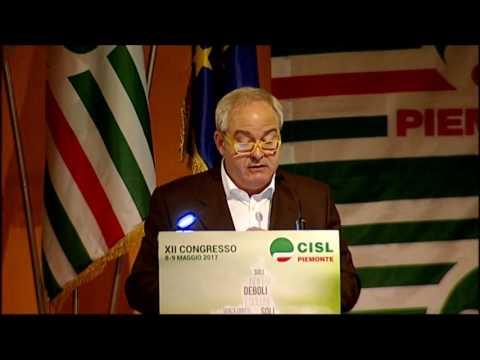 La relazione del segretario Alessio Ferraris al XII congresso Cisl Piemonte dell'8-9 maggio 2017