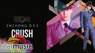 Crush - Enchong Dee (Audio) 🎵