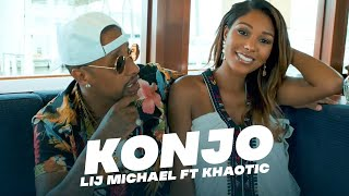 Lij mic ft.Khaotic - Konjo/ቆንጆ - New Ethiopia music 2021(official video)
