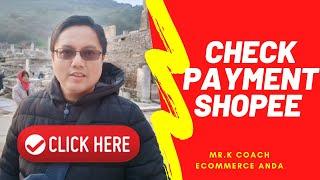 Shopee Malaysia Cara Check Payment Buyer | Cara Niaga Shopee 2020 Mr.K