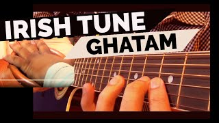 Irish Guitar with Traditional Indian Ghatam - kapilguitarist