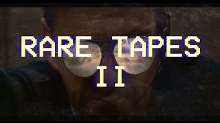 RARE TAPES 2