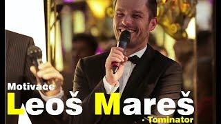 Leoš Mareš - Probuďte v sobě něco velkého - Motivace/Motivační video - Tominator S02E03