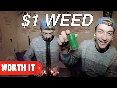 $1 WEED Vs. $100 WEED