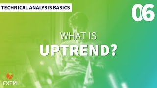 What is Uptrend?