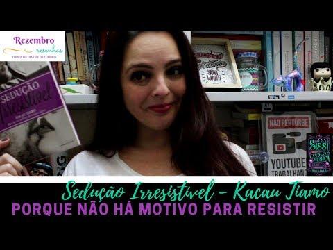 Rezembro #5  - Sedução Irresistível - Universo dos Livros | Dicas da Sissi