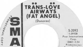 The Crystal Ball - Trans-Love Airways (Fat Angel) (Donovan Cover)