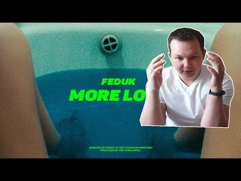Feduk - More Love   РЕАКЦИЯ на клип видео