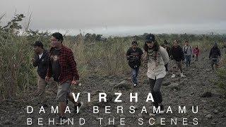 VIRZHA   DAMAI BERSAMAMU (BEHIND THE SCENE) #IBV25