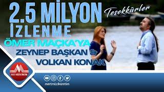 Zeynep Başkan & Volkan Konak - Ömer Maçkaya