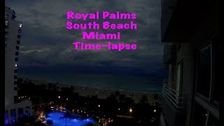 Royal Palms South Beach Miami Time-lapse