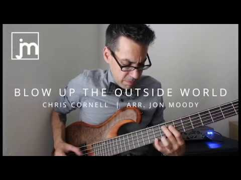 Jonathan Moody - Blow Up The Outside World