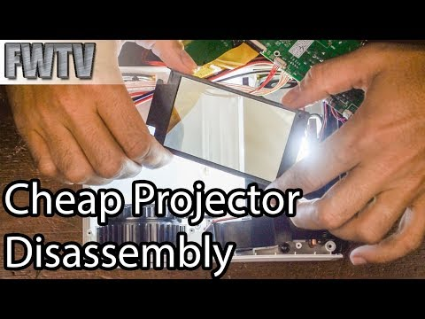 Cheap Projector Teardown and Reassembly - What's Inside?