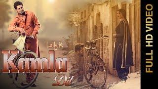 Kamla Dil  Lally K