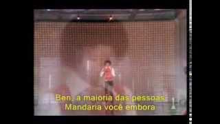 Michael Jackson - Ben (Traduzido em Portugues)