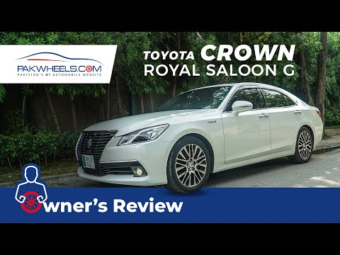 Toyota Crown Royal Saloon G 2015 | Owner's Review | PakWheels