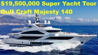 $19,500,000 Super Yacht Tour : Gulf Craft Majesty 140