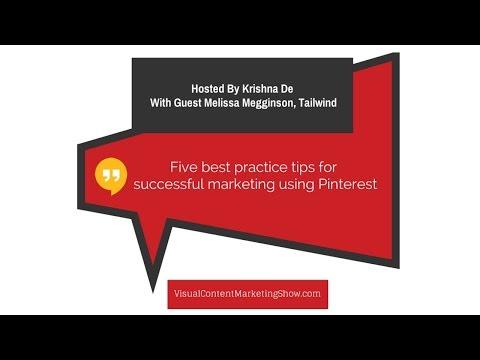 Five Best Practice Tips For Pinterest Marketing Success