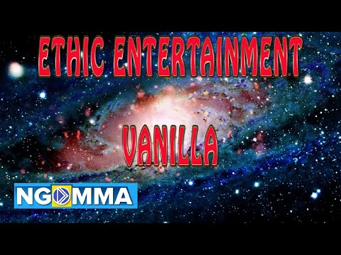 ETHIC ENTERTAINMENT- VANILLA (LYRICS)
