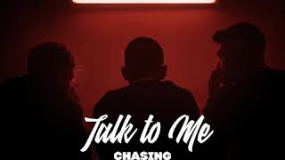 Chasing Abbey   Talk To Me (eSQUIRE Remix)