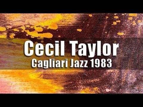 Cecil Taylor Sextet - Cagliari Jazz 1983  ...
