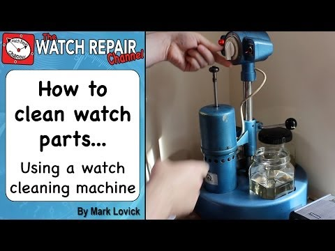 Using A Mechanical Watch Cleaning Machine