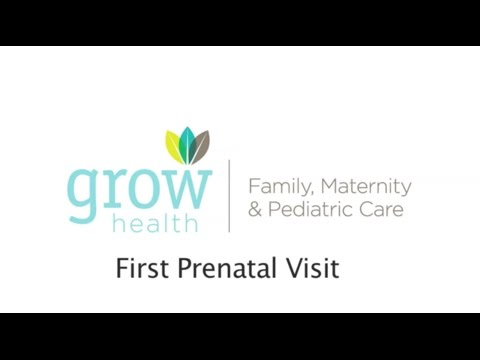 GROW Health - First Prenatal Visit