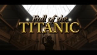 UPDATE Fall Of The Titanic  Exploring Mode