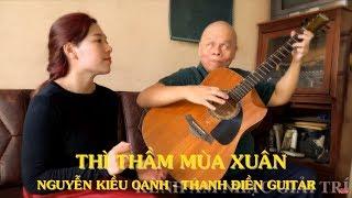 Thì Thầm Mùa Xuân   Nguyễn Kiều Oanh & Thanh Điền Guitar