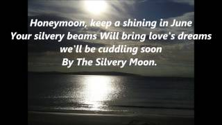 BY THE LIGHT OF THE SILVERY MOON words lyrics best popular favorite sing along song songs