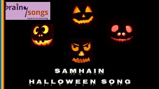 BrainySongs - Samhain Halloween Song