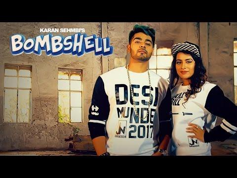 Bombshell Ft.Sara Gurpal  Karan Sehmbi